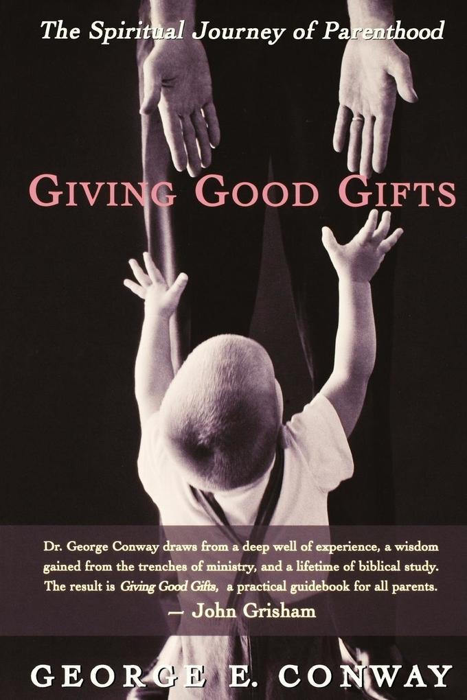 Giving Good Gifts als Taschenbuch