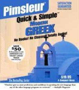 Pimsleur Greek (Modern) Quick & Simple Course - Level 1 Lessons 1-8 CD: Learn to Speak and Understand Modern Greek with Pimsleur Language Programs als Hörbuch