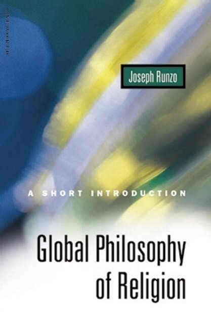 Global Philosophy of Religion: A Short Introduction als Buch