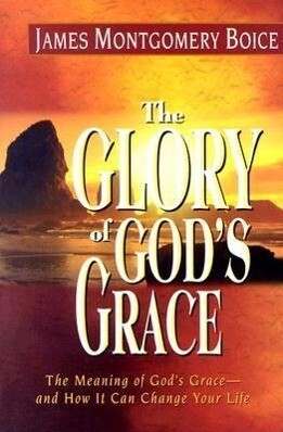 The Glory of God's Grace als Buch