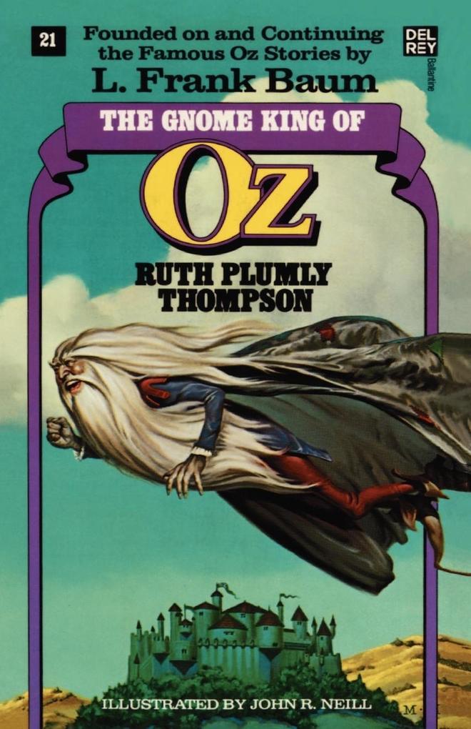 The Gnome King of Oz (the Wonderful Oz Books, #21) als Taschenbuch