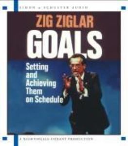 Goals: Setting and Achieving Them on Schedule als Hörbuch
