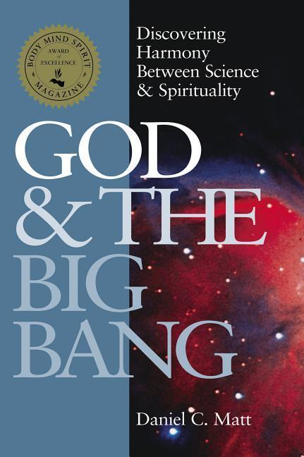 God and the Big Bang: Discovering Harmony Between Science & Spirituality als Taschenbuch