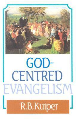 God Centered Evangelism: als Taschenbuch