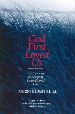 God First Loved Us: The Challenge of Accepting Unconditional Love als Taschenbuch
