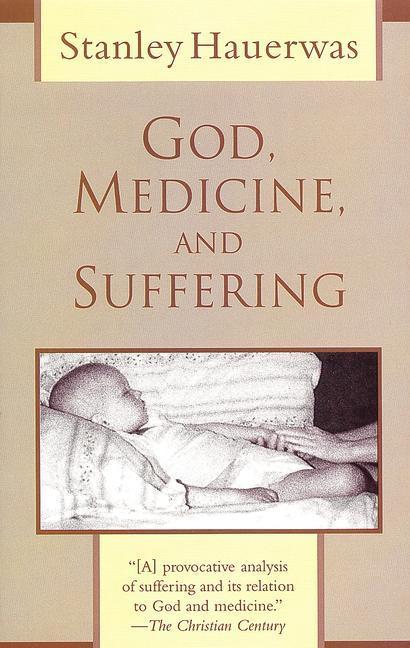 God, Medicine, and Suffering als Taschenbuch