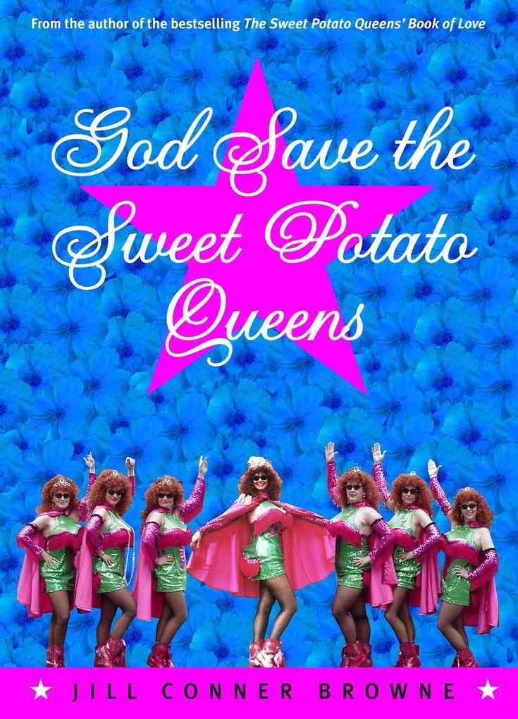 God Save the Sweet Potato Queens als Taschenbuch