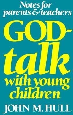 God-Talk with Young Children: Notes for Parents & Teachers als Taschenbuch