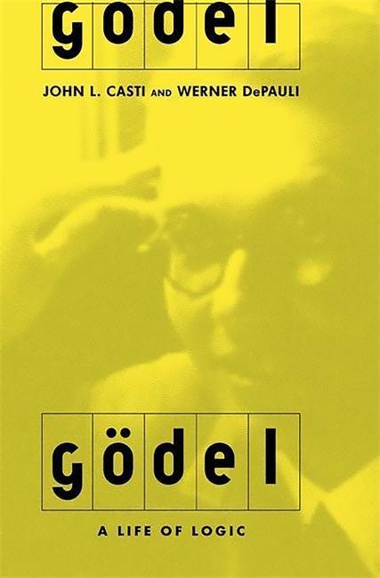 Godel: A Life of Logic als Buch