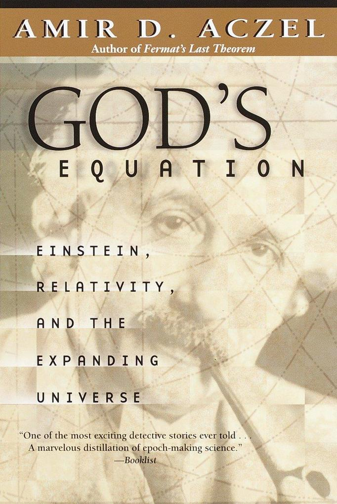 God's Equation: Einstein, Relativity, and the Expanding Universe als Taschenbuch