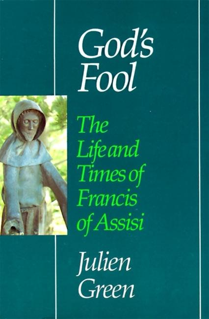 God's Fool: The Life of Francis of Assisi als Taschenbuch