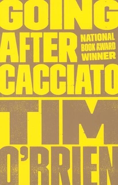 Going After Cacciato als Taschenbuch