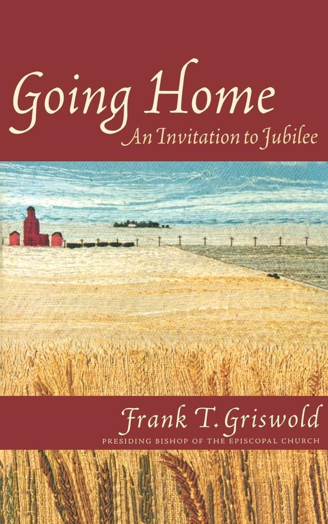 Going Home: An Invitation to Jubilee als Taschenbuch
