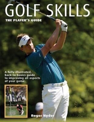 Golf Skills: The Player's Guide als Taschenbuch