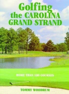 Golfing the Carolina Grand Strand als Buch