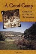 Good Camp: Gold Mines of Julian and the Cuyamacas