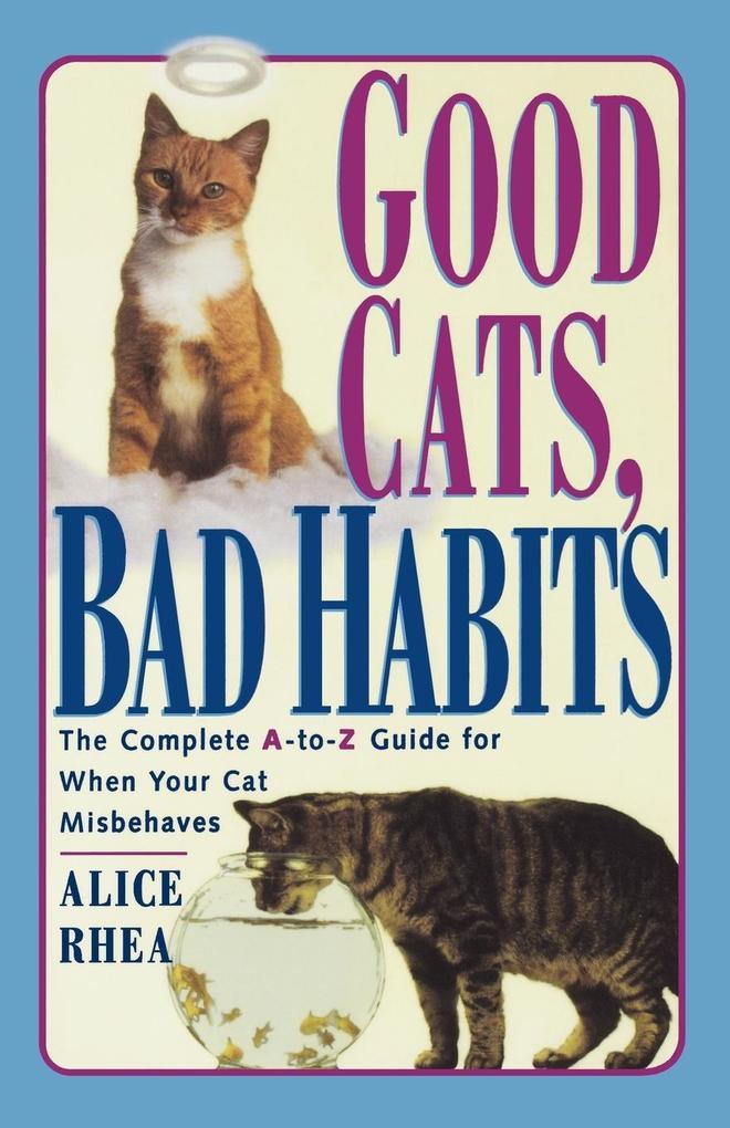 Good Cats, Bad Habits als Taschenbuch