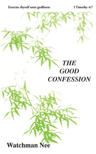 Good Confession: als Taschenbuch