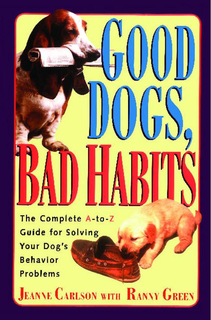Good Dogs, Bad Habits als Taschenbuch
