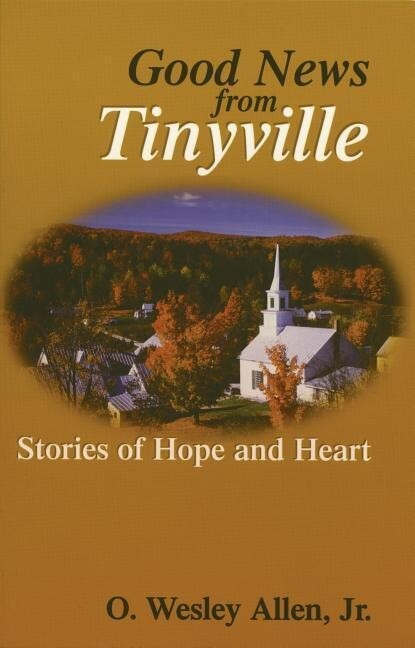 Good News from Tinyville: Stories of Hope and Heart als Taschenbuch