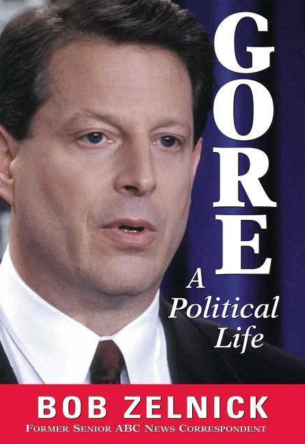 Gore: A Political Life als Buch