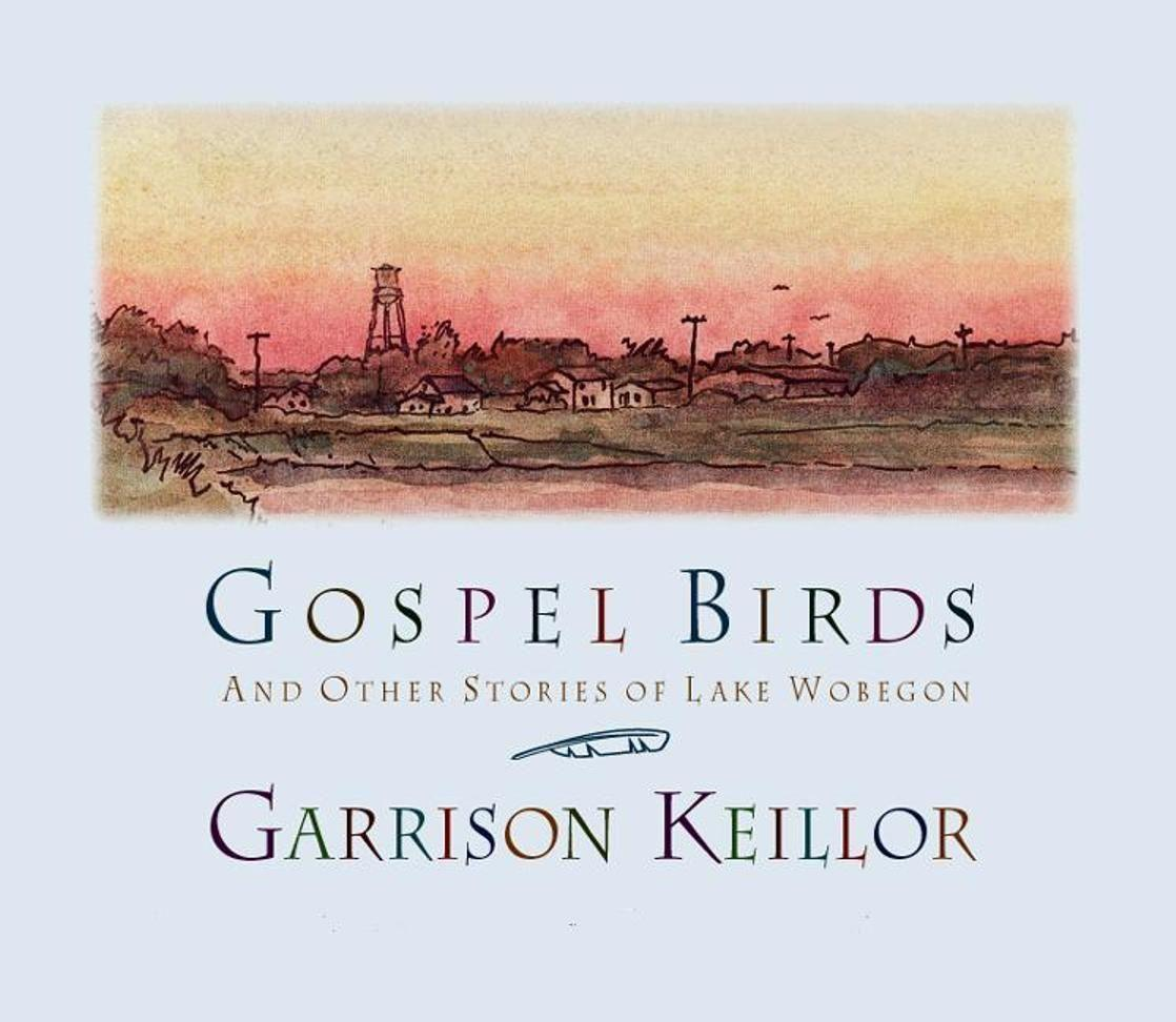 Gospel Birds: And Other Stories of Lake Wobegon als Hörbuch