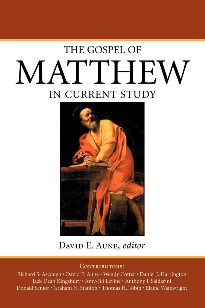 The Gospel of Matthew in Current Study: Studies in Memory of William G. Thompson, S.J. als Taschenbuch