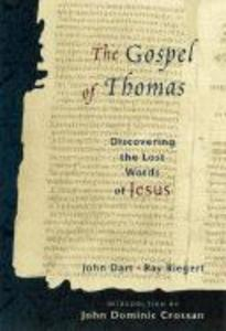 The Gospel of Thomas: Discovering the Lost Words of Jesus als Taschenbuch