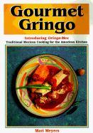 Gourmet Gringo als Taschenbuch
