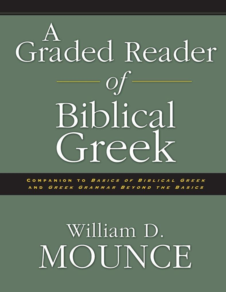 A Graded Reader of Biblical Greek als Taschenbuch
