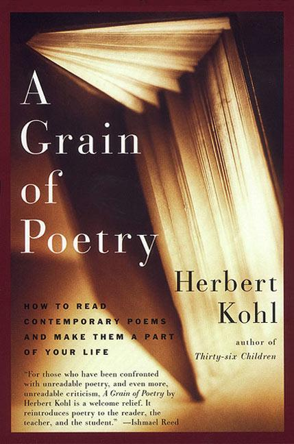 A Grain of Poetry: How to Read Contemporary Poems and Make Them a Part of Your Life als Taschenbuch