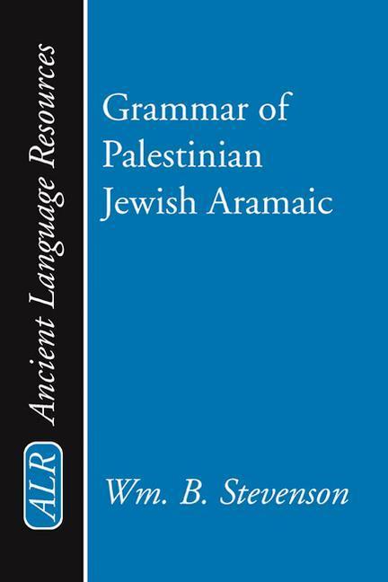 Grammar of Palestinian Jewish Aramaic als Taschenbuch