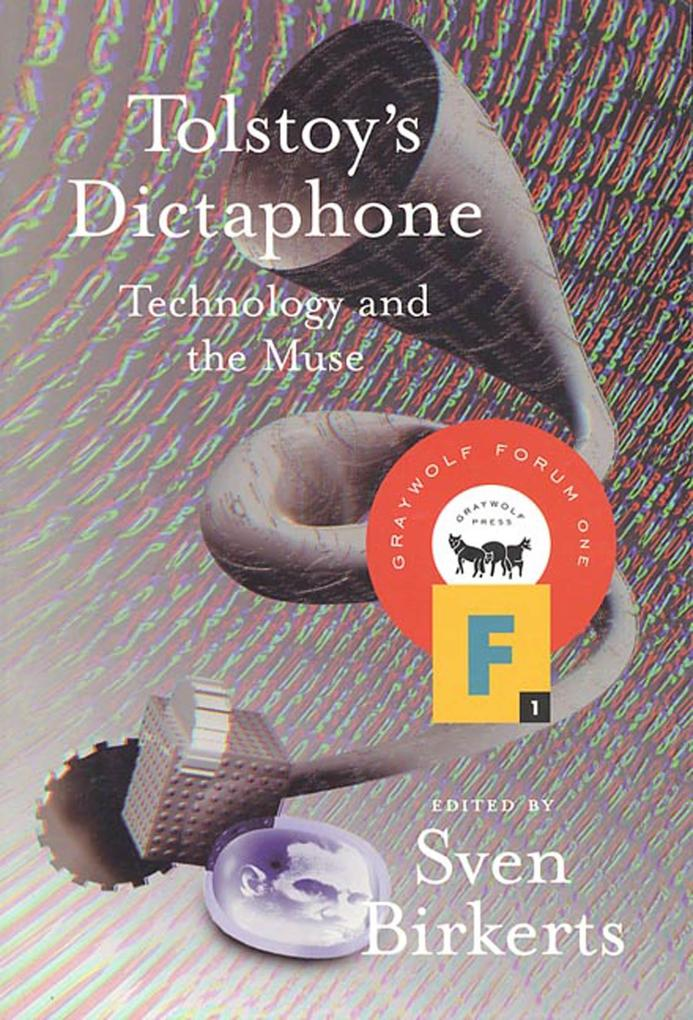 Tolstoy's Dictaphone: Technology and the Muse als Taschenbuch