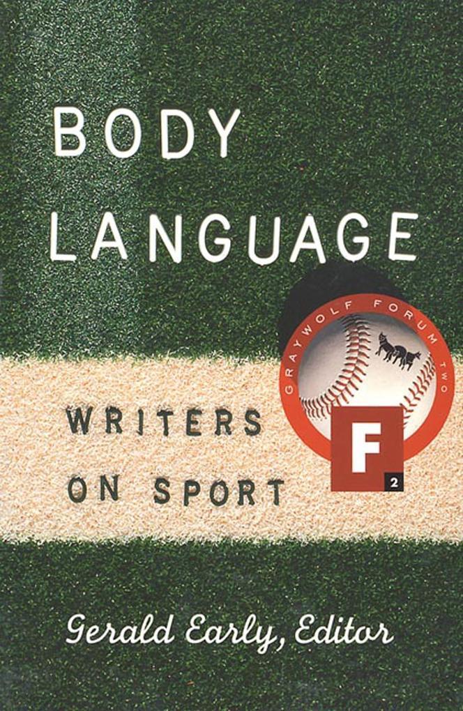 Body Language: Writers on Sport als Taschenbuch