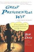 Great Presidential Wit: (...I Wish I Was in the Book)