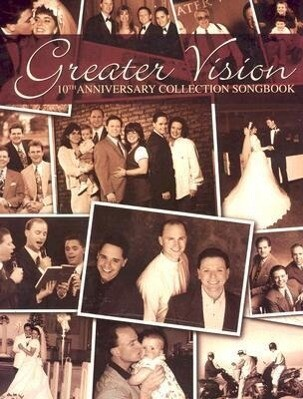 Greater Vision: 10th Anniversary Collection Songbook als Taschenbuch