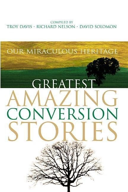 Greatest Conversion Stories als Taschenbuch