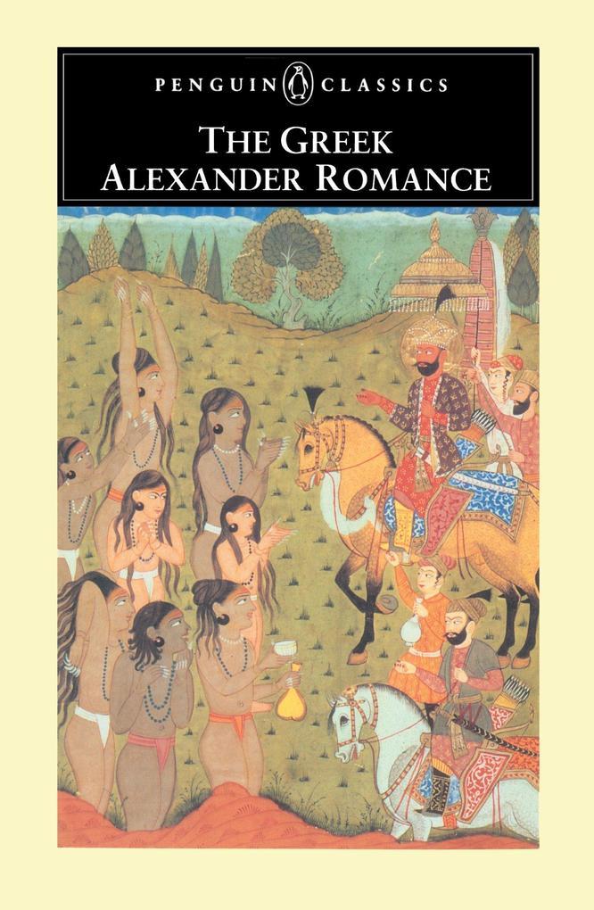 The Greek Alexander Romance als Taschenbuch