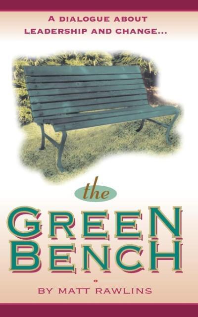 The Green Bench als Taschenbuch