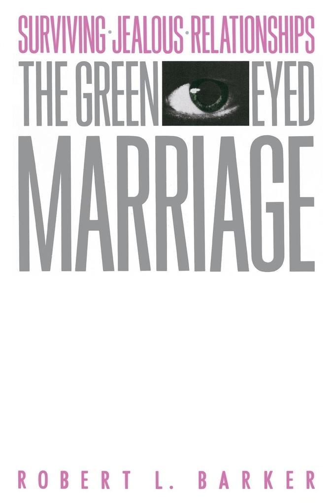 The Green-Eyed Marriage als Taschenbuch