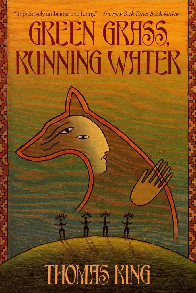 Green Grass, Running Water als Buch