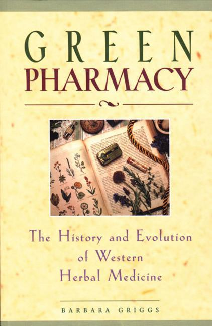 Green Pharmacy: The History and Evolution of Western Herbal Medicine als Taschenbuch