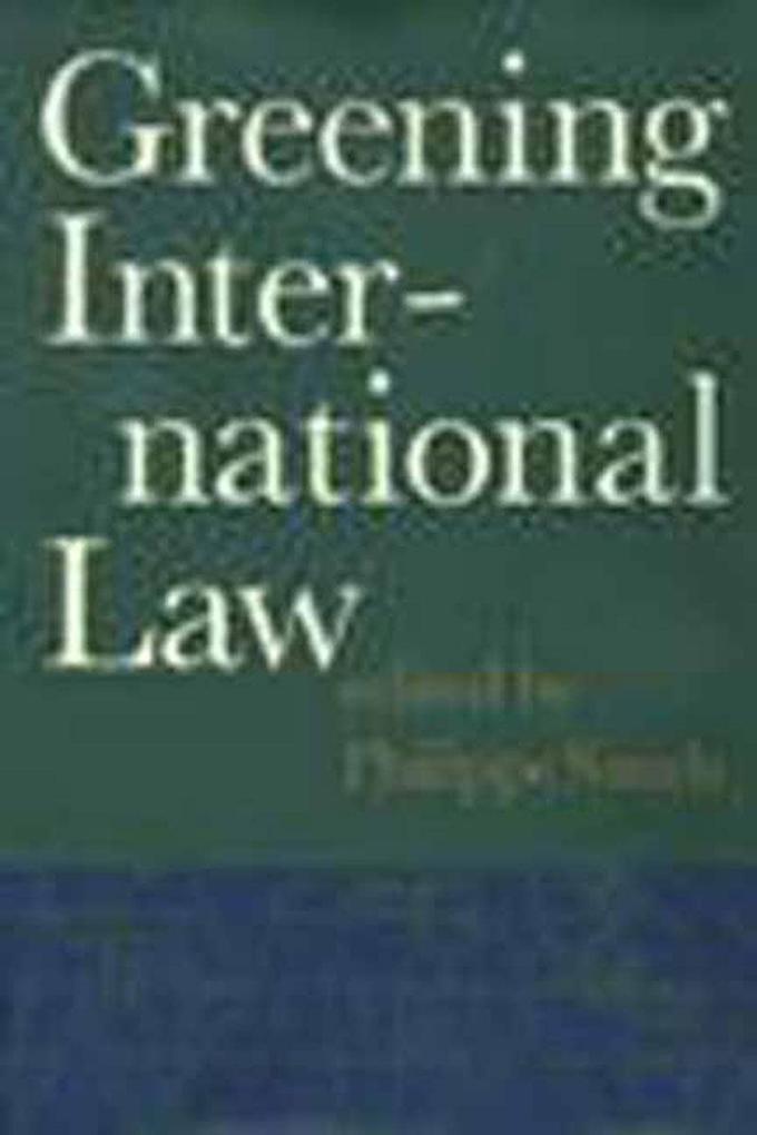 Greening International Law: A Memoir of Obsessive Compulsive Disorder als Buch