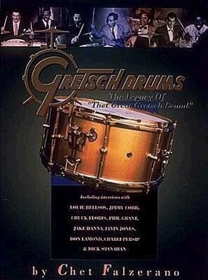 Gretsch Drums: The Legacy of That Great Gretsch Sound als Taschenbuch