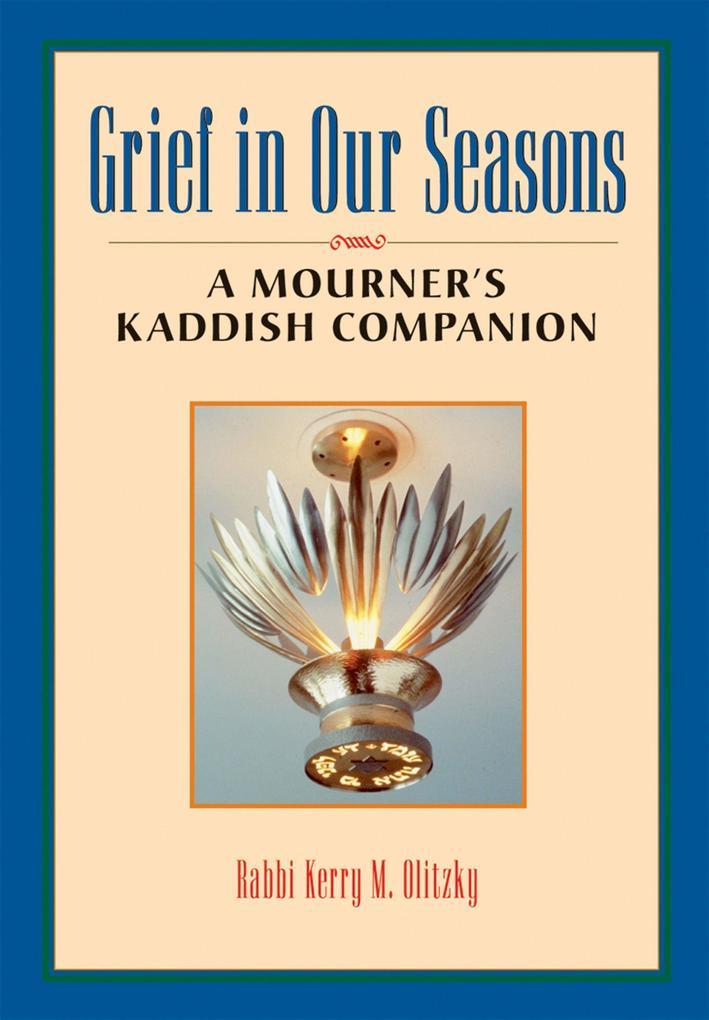 Grief in Our Seasons: A Mourner's Kaddish Companion als Taschenbuch