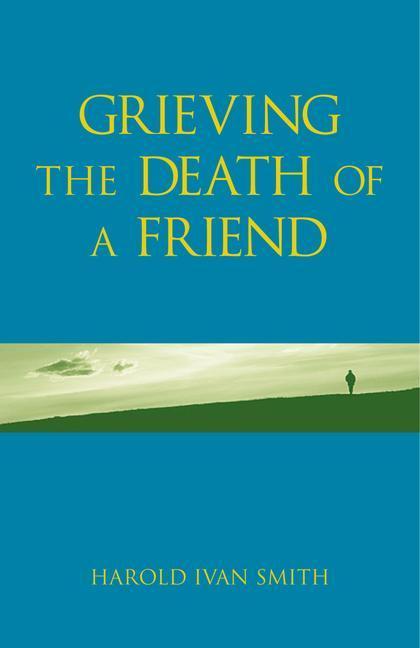 Grieving the Death of a Friend als Taschenbuch