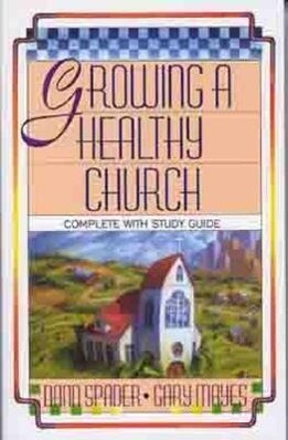 Growing a Healthy Church: The Sonlife Strategy als Taschenbuch