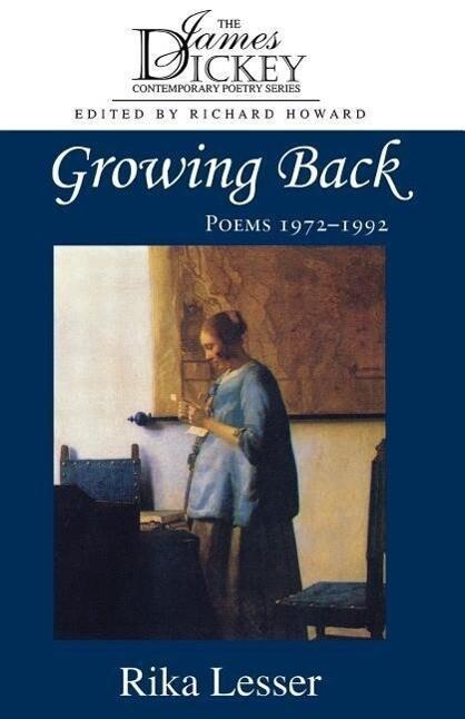 Growing Back: Poems 1972-1992 als Taschenbuch