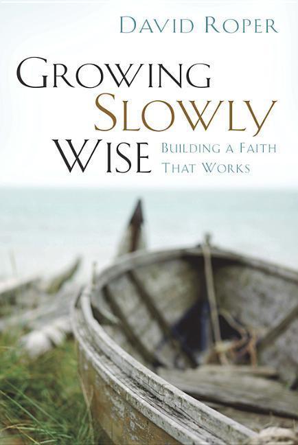 Growing Slowly Wise als Taschenbuch
