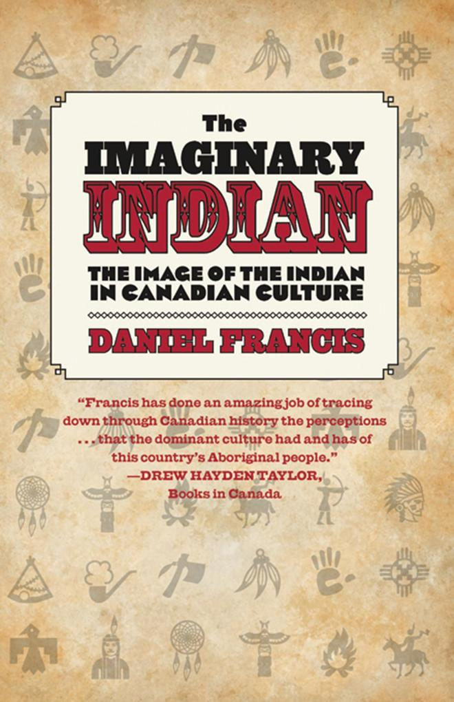 The Imaginary Indian als eBook Download von Dan...
